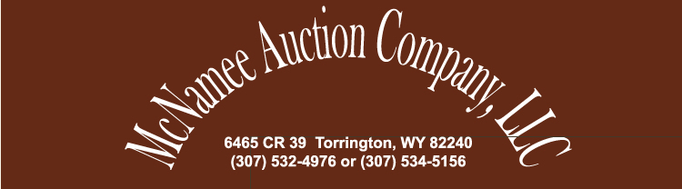 McNamee Brothers Auctions - 307-532-4976
